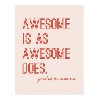 Awesome Is as Awesome Does Valentine Postcard