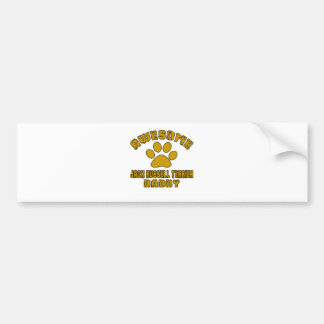 AWESOME JACK RUSSELL TERRIER DADDY BUMPER STICKER