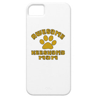 AWESOME KEESHOND MOM iPhone 5 CASE