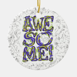 """""""Awesome!"""" Lettering Ceramic Ornament"""