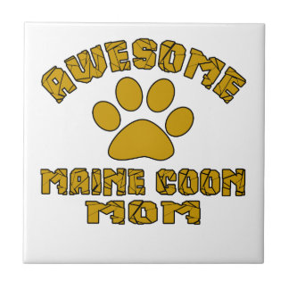 AWESOME MAINE COON MOM TILE