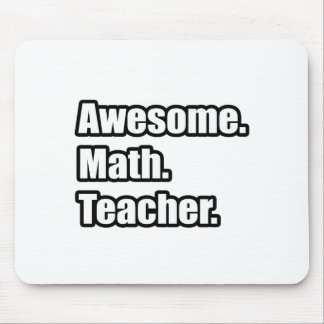 Awesome Math Teacher Mouse Pad