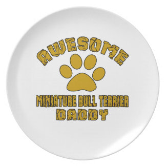 AWESOME MINIATURE BULL TERRIER DADDY PLATES