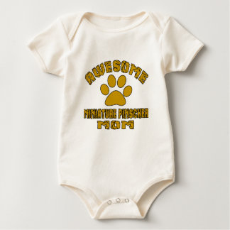 AWESOME MINIATURE PINSCHER  MOM BABY BODYSUIT
