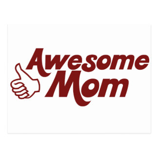 Awesome Mom for Mothers Day Post Cards