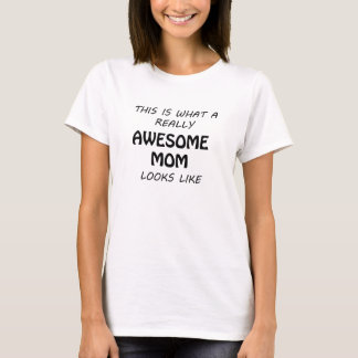Awesome Mom T-Shirt