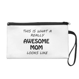 Awesome Mom Wristlet
