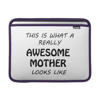 Awesome Mother MacBook Sleeve