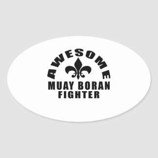 AWESOME MUAY BORAN FIGHTER OVAL STICKER