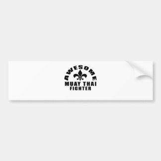 AWESOME MUAY THAI FIGHTER BUMPER STICKER