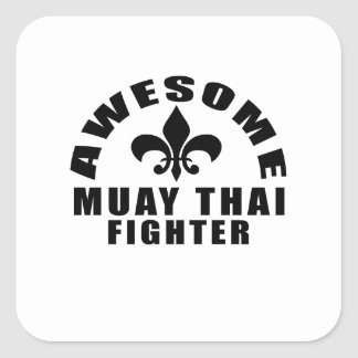 AWESOME MUAY THAI FIGHTER SQUARE STICKER