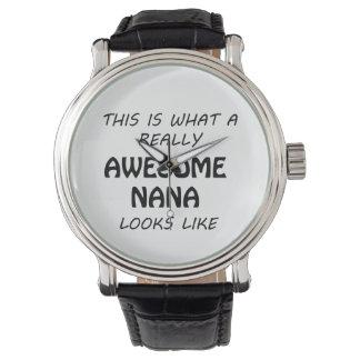 Awesome Nana Watch