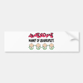 AWESOME NANNY of QUADRUPLETS Bumper Stickers