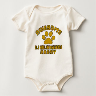 AWESOME OLD ENGLISH SHEEPDOG DADDY BABY BODYSUIT