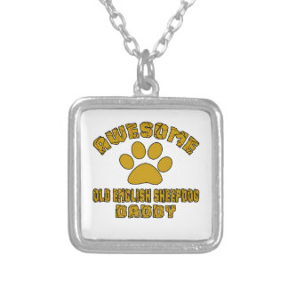 AWESOME OLD ENGLISH SHEEPDOG DADDY SILVER PLATED NECKLACE