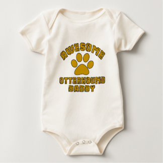 AWESOME OTTERHOUND DADDY BABY BODYSUIT