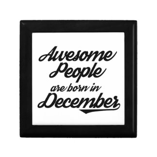 Awesome People are born in December Trinket Boxes