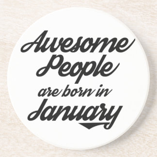 Awesome People are born in January Beverage Coasters