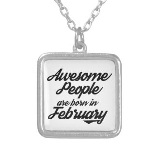 Awesome People are born in JanuaryFebruary Silver Plated Necklace