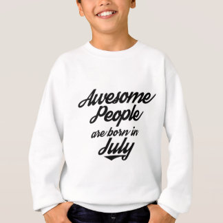 Awesome People are born in July Sweatshirt