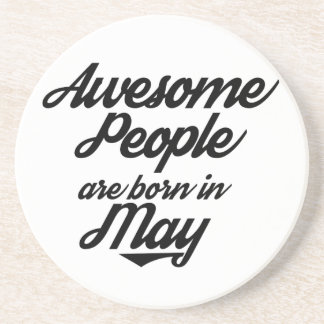 Awesome People are born in May Drink Coaster