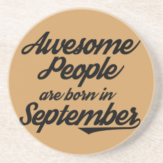 Awesome People are born in September Drink Coaster