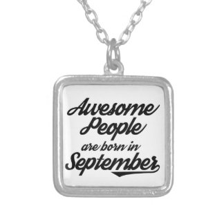 Awesome People are born in September Silver Plated Necklace