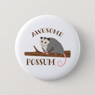 Awesome Possum 2 Inch Round Button
