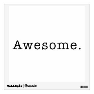 Awesome Quote Template Blank  black white Wall Decal