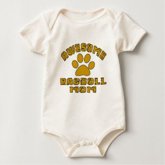 AWESOME RAGDOLL  MOM BABY BODYSUIT