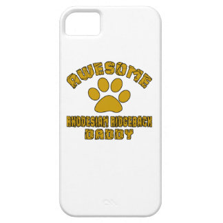 AWESOME RHODESIAN RIDGEBACK DADDY iPhone 5 CASES