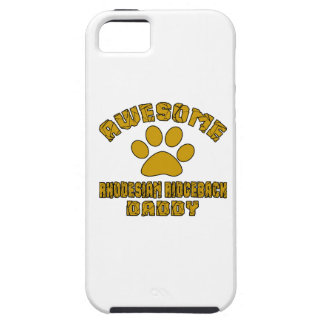 AWESOME RHODESIAN RIDGEBACK DADDY iPhone 5 COVER