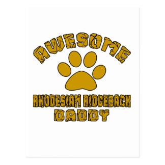 AWESOME RHODESIAN RIDGEBACK DADDY POSTCARD
