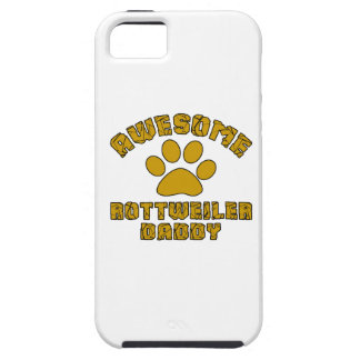 AWESOME ROTTWEILER DADDY iPhone 5 CASE