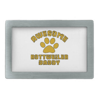 AWESOME ROTTWEILER DADDY RECTANGULAR BELT BUCKLES