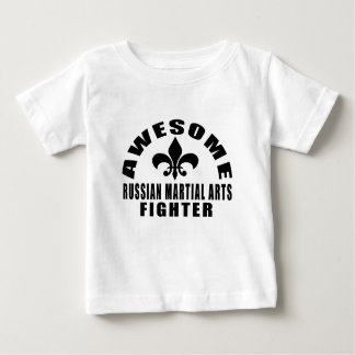 AWESOME RUSSIAN MARTIAL ARTS FIGHTER BABY T-Shirt
