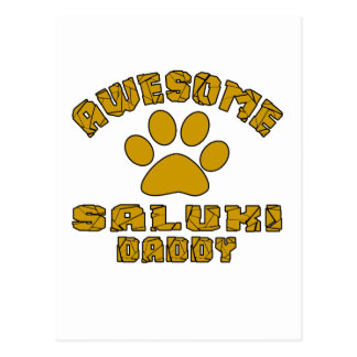 AWESOME SALUKI DADDY POSTCARD
