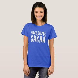 Awesome Sarah T-Shirt