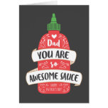 Awesome Sauce Father's Day Greeting Card