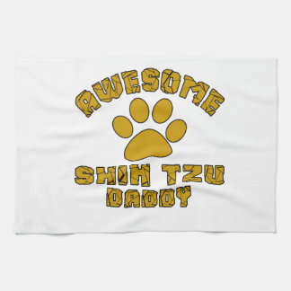 AWESOME SHIH TZU DADDY KITCHEN TOWELS