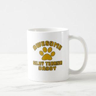 AWESOME SILKY TERRIER DADDY COFFEE MUG