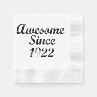Awesome Since 1922 Disposable Napkins