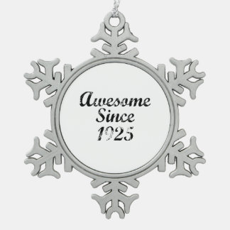Awesome Since 1925 Snowflake Pewter Christmas Ornament