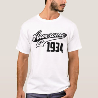 Awesome Since 1934 T-Shirt