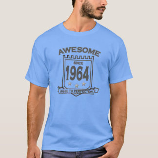 Awesome Since 1964 T Shirts