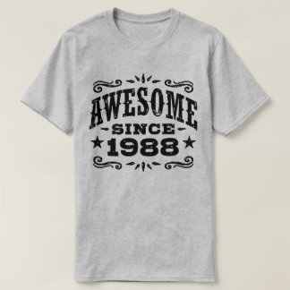 Awesome Since 1988 T-Shirt