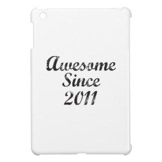 Awesome Since 2011 iPad Mini Covers
