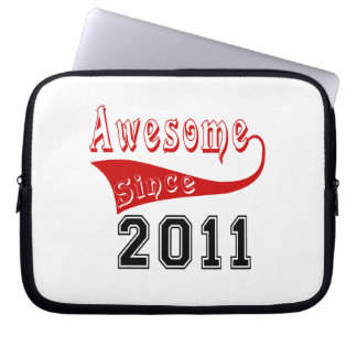 Awesome Since 2011 Laptop Computer Sleeves