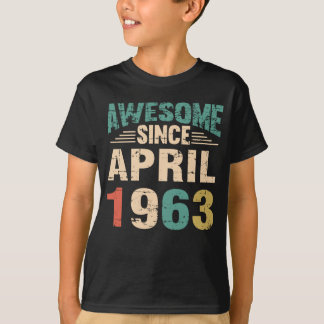 Awesome Since April 1963 55 Years Old T-Shirt