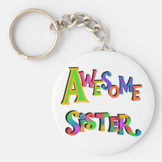 Awesome Sister T-shirts and Gifts Basic Round Button Keychain